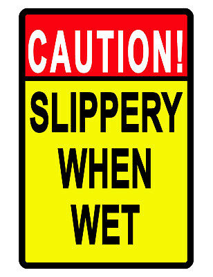 Caution Slippery When Wetsign Durable Aluminum No Rust Security Sign Full Color