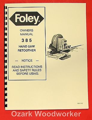 Foley 385 Automatic Hand Saw Retoother Operators Parts Manual 0935
