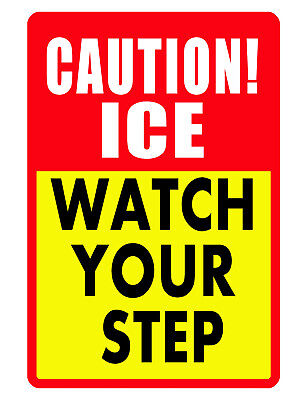 Caution Ice Watch Your Step Sign Durable Aluminum No Rust Security Sign Color