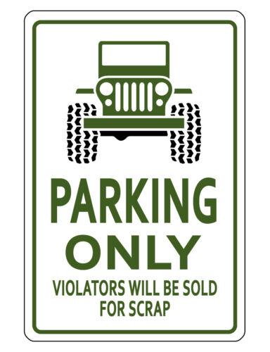 4x4/Jeep PARKING SIGN DURABLE ALUMINUM NO RUST FULL COLOR CUSTOM Sign JD#174