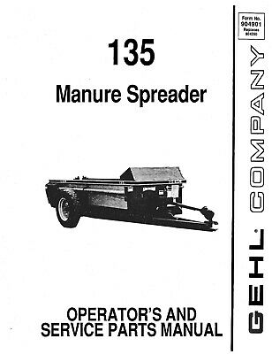 Gehl 135 Manure Spreader Operators And Service Parts Manual 904901