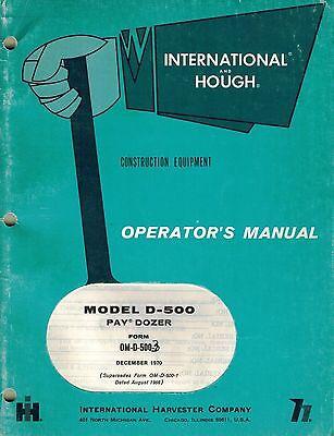 Internationalhough D-500 Pay Dozer Operators Manual