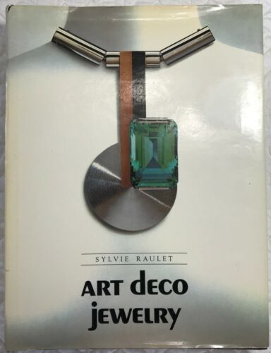 ART DECO JEWELRY by Sylvie Raulet * 1984 * Translated from French * Color photos