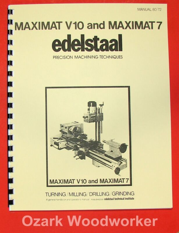 EMCO/Edelstaal MAXIMAT V10 & 7 Lathe/Mill Operational & Technique Manual 0298