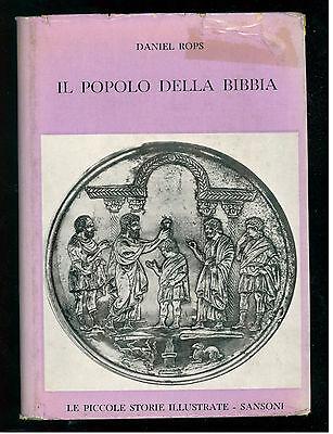 ROPS DANIEL IL POPOLO DELLA BIBBIA SANSONI 1962  STORIE ILLUSTRATE 90-91
