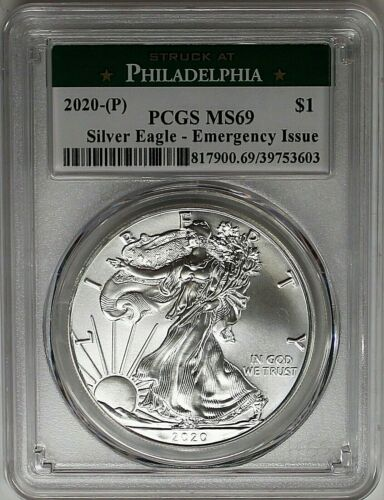 2020 (P) $1 Silver Eagle Struck at Philadelphia Emergency Issue PCGS MS69