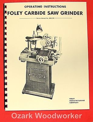 Foley 357 Carbide Saw Grinder Operators Parts Manual 0310