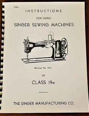 Singer Model 19W Sewing Machine User's Manual Reprint - Large Format