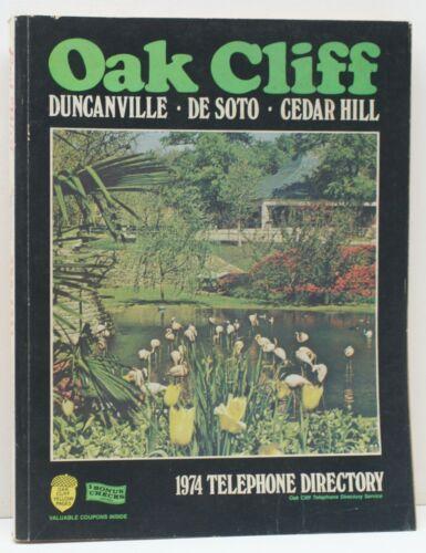 1974 Oak Cliff Duncanville Desoto Cedar Hill Texas Telephone Directory Dallas TX