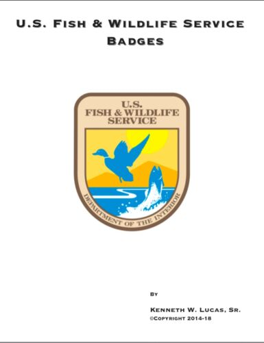US FISH & WILDLIFE SERVICE BADGES Chronology of Badge by Lucas