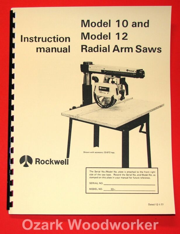 ROCKWELL Model 10 & 12 Radial Arm Saws Owners Instructions & Parts Manual 1058