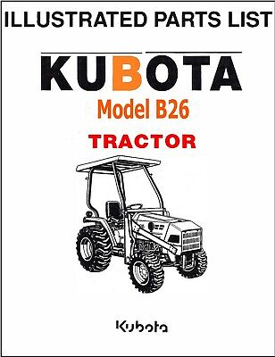 Kubota B26 Tractor Illustrated Parts Manual Exploded-diagrams