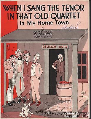 1928 Tucker, Schuster & Siras Music (When I Sang the Tenor in That Old Quartet) Pop Tenor Sheet Music