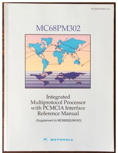 Motorola 68PM302 Multiprotocol Processor PCMCIA Interface Manual Data Book 1995