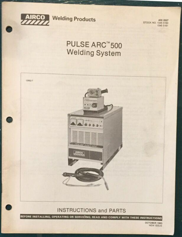 Airco Pulse Arc 500 Welder Manual