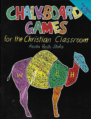 Chalkboard Games for the Christian Classroom by Anita R. Stohs (1996, Hardcover) (Games For Classroom)