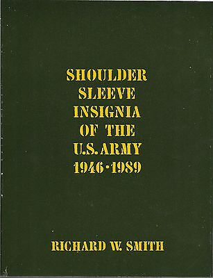 BOOK - SHOULDER SLEEVE INSIGNIA OF THE U.S. ARMY 1946-1989 - 39 PLATES