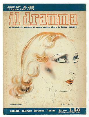 IL DRAMMA 288 1938 ANDREINA PAGNANI BRUNETTA BRUNO CORRA GIUSEPPE ACHILLE DONNE