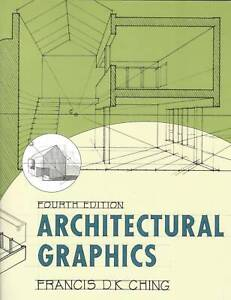 Architectural Graphics Fourth Edition