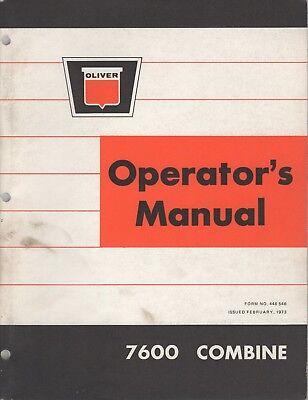 Feb. 1973 Oliver 7600 Combine Operators Manual Pn 446 546 213