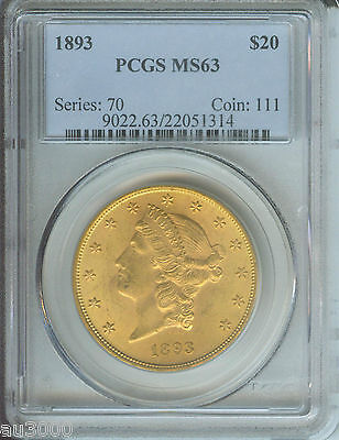 1893 1893 P $20 LIBERTY PCGS MS63 GOLD MS 63