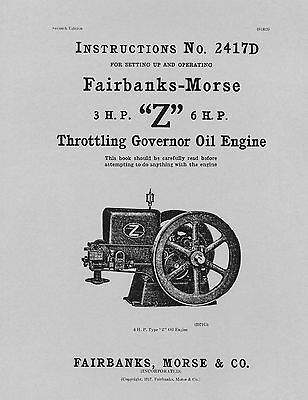 "Fairbanks Morse 3 HP & 6 HP  ""Z""  Instructions  2417D"
