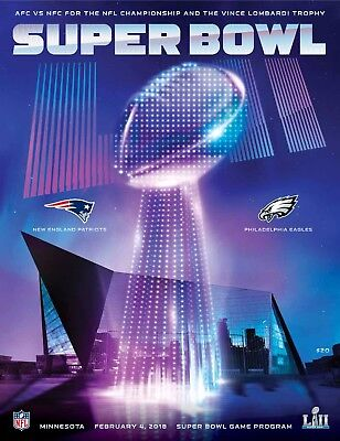 Super Bowl LII Official Game Program 2018 PATRIOTS V EAGLES