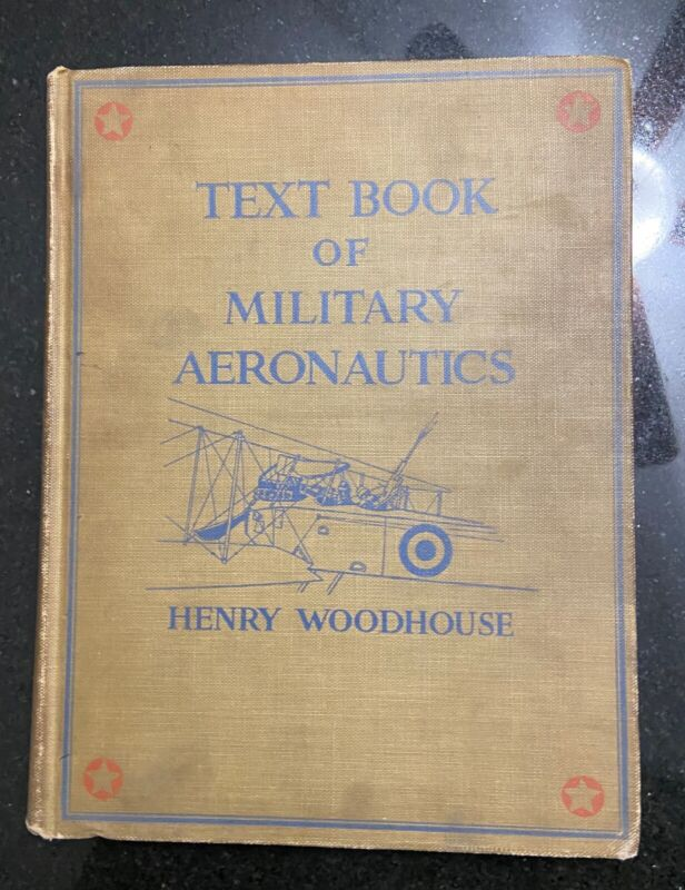 RARE. Textbook of Military Aeronautics First Edition 1918 - WWI