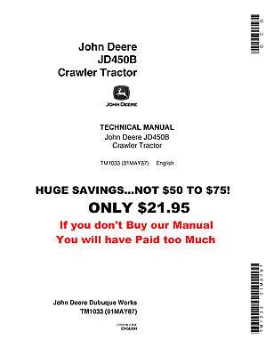 Now On Sale John Deere 450 Crawler Loader Technical Service Shop Manual Tm-1033