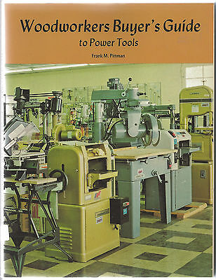 Woodworkers Buyers Guide To Power Tools By Frank M. Pittman 1986 Paperback