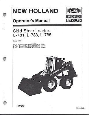New Holland L781 L783 L785 Skid Loader Operators Manual 42078134