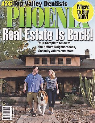 Phoenix  Magazine  August 2013   Top Dentists  Real Estate  Hot Neighborhoods