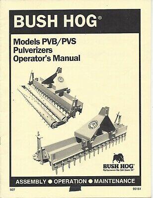Bush Hog Pulverizer Model Pvbpvs Operator Manual 95161