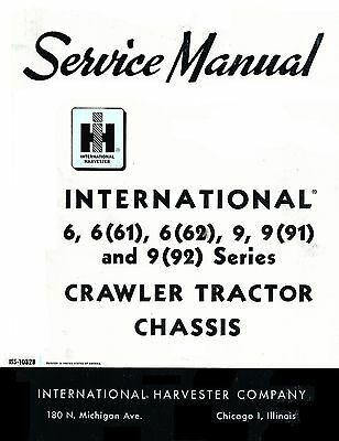 International T-9 Td-9 Crawler Chassis Service Manual