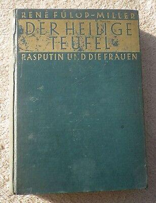 DER HEILIGE TEUFEL * RASPUTIN UND DIE FRAUEN * von R. Fülöp-Miller von 1927