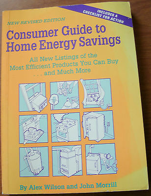 Consumer Guide To Home Energy Savings By Wilson Morrill