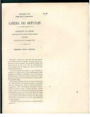 CAMERA DEI DEPUTATI 1867 LIQUIDAZIONE DELL'ASSE ECCLESIASTICO ECONOMIA CHIESA