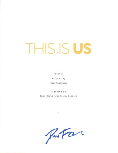 Dan Fogelman Signed Autograph THIS IS US Pilot Episode Script Show Creator COA