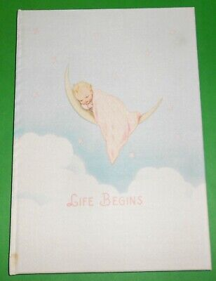 Vintage 1940 LIFE BEGINS Cute Record Book for a New Baby UNUSED by Armand Kriebe