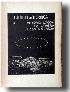 I-GIOIELLI-DELL-039-EROICA-VITTORIO-LOCCHI-LA-SAGRA-DI-SANTA-GORIZIA-1956
