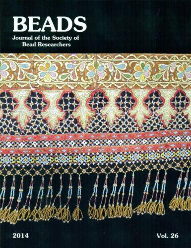 BEADS 26: Malay Beadwork, Congo, Cambodia, Archaeometrical Analysis, Champlain