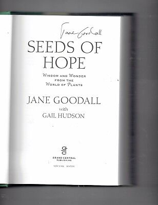 Seeds Of Hope Wisdom And Wonder From The World Of Plants By Jane Goodall Signed