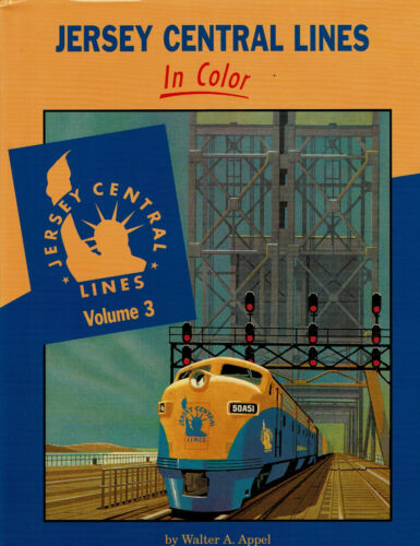 Jersey Central Lines in Color by Walter Appel - Volume 3