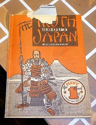 Vintage The Truth About Japan Propaganda Booklet by Junius, Penny Book, 1941