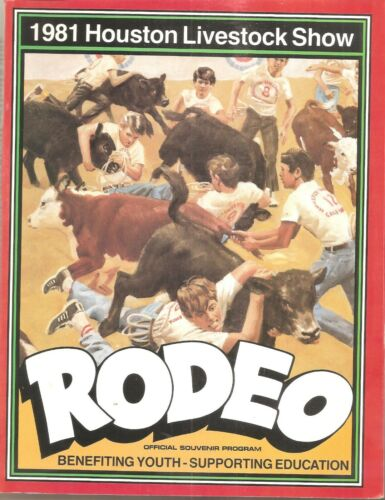 HOUSTON LIVESTOCK SHOW AND RODEO 1981 OFFICIAL COMPLETE PROGRAM