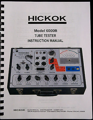 Usa True Hickok 6000b Dynamic Tube Tester Complete Instruction Manual