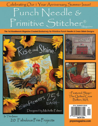 """{PUNCH NEEDLE & PRIMITIVE STITCHER MAG. -""""SUMMER 2016 ISSUE"""" (> 1 issue contact)"""