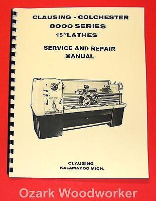 Clausing Colchester 15 8000 Series Metal Lathe Service Repair Manual 1062