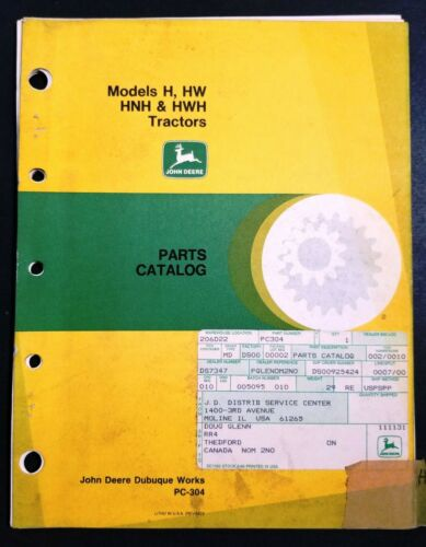 John Deere Model H/HW/HNH/HWH Tractors Dealer Parts Book Manual - PC-304