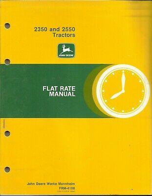 John Deere Tractors 2350 2550 Frm-4108 Flat Rate Manual